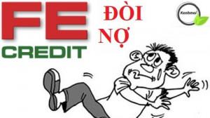 [Thực hư] FE Credit đòi nợ kiểu giang hồ ? Quy trình đòi nợ FE Credit 2021