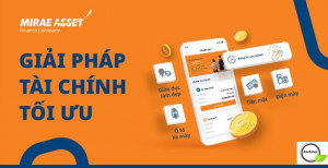 Mirae Asset là gì ? Giới thiệu công ty tài chính Mirae Asset Việt Nam mới nhất 2021